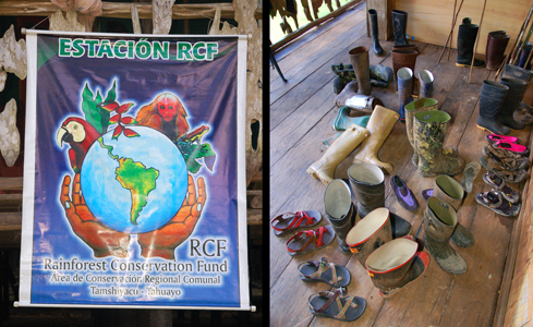 Rainforest Conservation Fund poster and rubber boots at RCF lodge. Photos by C. Plowden/CACE